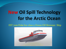 New Oil Spill Technology for the Ocean