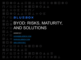 BYOD: Risks, Maturity, and Solutions