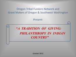 Oregon Tribal Funders Network and Grant Makers of Oregon
