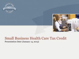 Presentation () – NC Small Business Health Care Tax