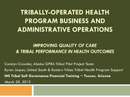 Tribal GPRA Reporting & Best Practices: How Are We Doing?