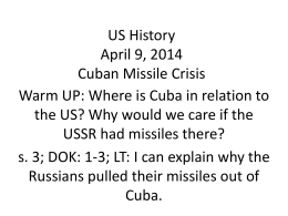 Why did the Russians pull their missiles out of Cuba?