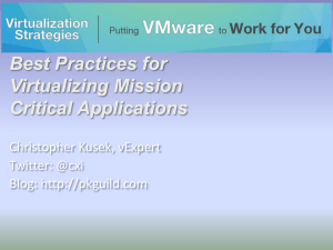 Slides delivered for the Virtualization Strategies session