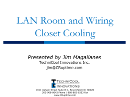 Cooling the Modern Day Wiring Closet