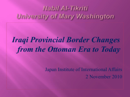 2010 JIAA: Iraqi Provincial Border Changes from the Ottoman Era To