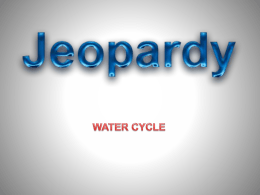 Water Cycle Jeopardy