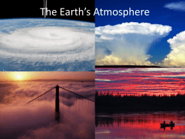 The Earth*s Atmosphere