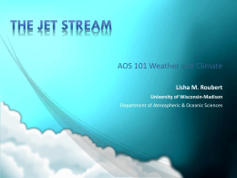 The jet stream - Atmospheric and Oceanic Sciences
