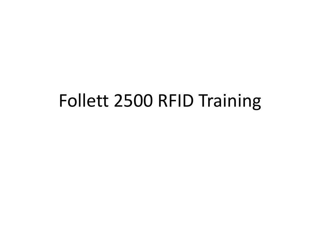 Follett RFID Training