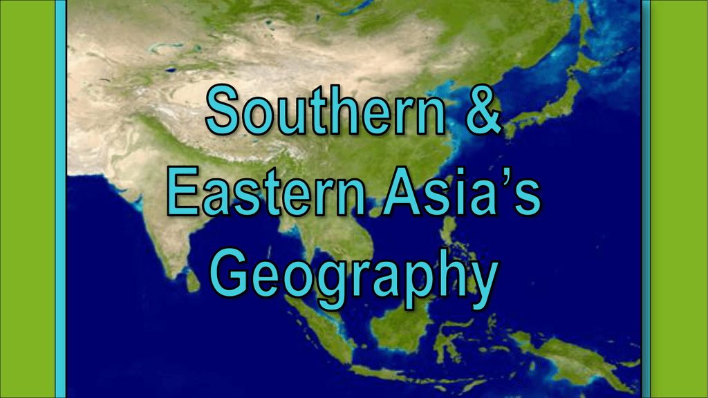 Asia Geography - Effingham County Schools