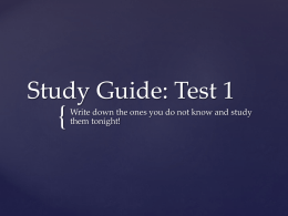 Study Guide: Test 1