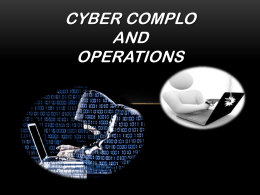 Cyber Complo and Operations