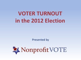Voter Turnout in the 2012 Election PPT