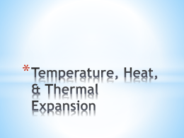 Heat, Temp, Thermal Expansion