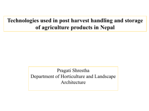 Technologies used in post harvest handling and storage of