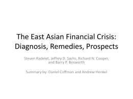 The East Asian Financial Crisis: Diagnosis, Remedies, Prospects