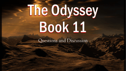 The Odyssey Book 11 - Ms. Chapman`s Class