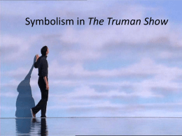 the truman show – viewer    s guidethe truman show