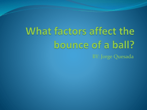 What factors effect the bounce of a ball?