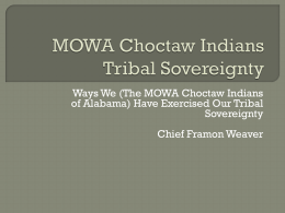MOWA Choctaw Indians Tribal Sovereignty