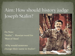 How should history judge Joseph Stalin?