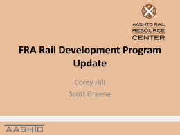 FRA Rail Development Program Update: Corey Hill and Scott
