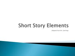 Short Story Elements