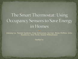 The Smart Thermostat: Using Occupancy Sensors to Save Energy in