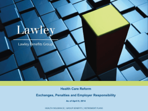 Health Care Reform Exchanges, Penalties and