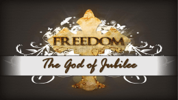 THE GOD of JUBILEE - Glenpool Church of Christ