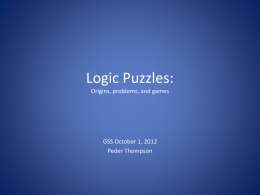 Logic Puzzles: Origins, problems, and some yet unsolved.