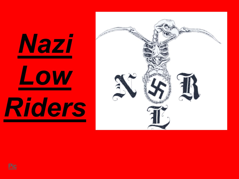 Nazi low riders biocorpaavc