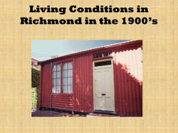 Living Conditions in Richmond in the 1900*s