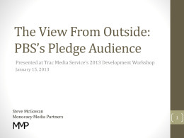 PBS Pledge Audience - TRAC Media Services