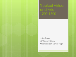 Tropical Africa & Asia - Miami Beach Senior High School