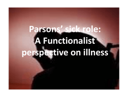 Parsons* sick role: A Functionalist perspective on illness