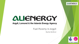 Fuel Poverty in Argyll Rachel McNicol