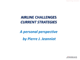 Airline Challenges – Current Strategies: A personal
