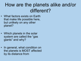 How are the planets alike and/or different?