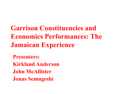 Garrison Constituencies and Economics Performances The