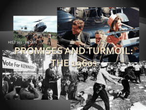Promises and Turmoil: The 1960S