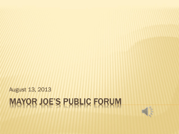 MAYOR JOE*S PUBLIC FORUM