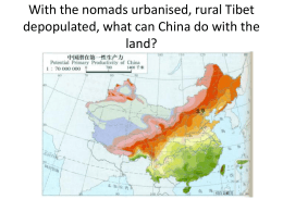 With the nomads urbanised, rural Tibet depopulated, what