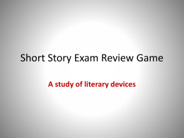 Short Story Exam Review