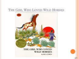 The Girl Who Loved Wild Horses - fourthgradeteam2012-2013