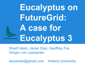 Eucalyptus on FutureGrid: A case for Eucalyptus 3