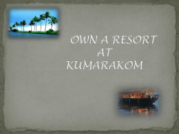 OWN YOUR OWN RESORT AT KUMARAKOM