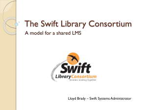 The Swift Library Consortium - School Library Association of Victoria