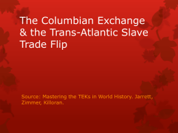 The Columbian Exchange & the Trans