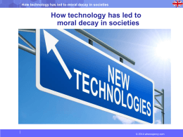 How technology has led to moral decay in societies